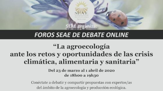 Participa en los debates online de SEAE: «La agroecología ante los retos y oportunidades de la crisis climática, alimentaria y sanitaria»