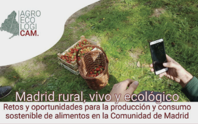 Inscripciones abiertas para las Jornadas finales del GO AgroecologiCAM: Madrid rural, vivo y ecológico